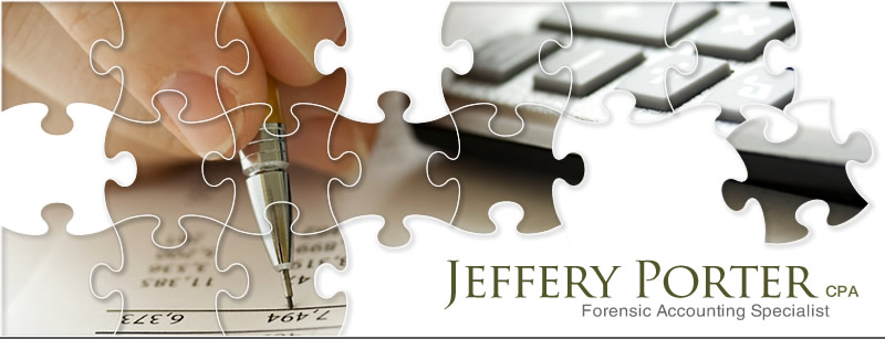 Jeffery Porter, CPA - Forensic Accountant